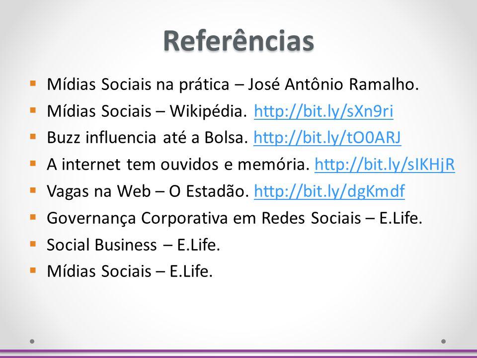 Referências Mídias Sociais na prática – José Antônio Ramalho.