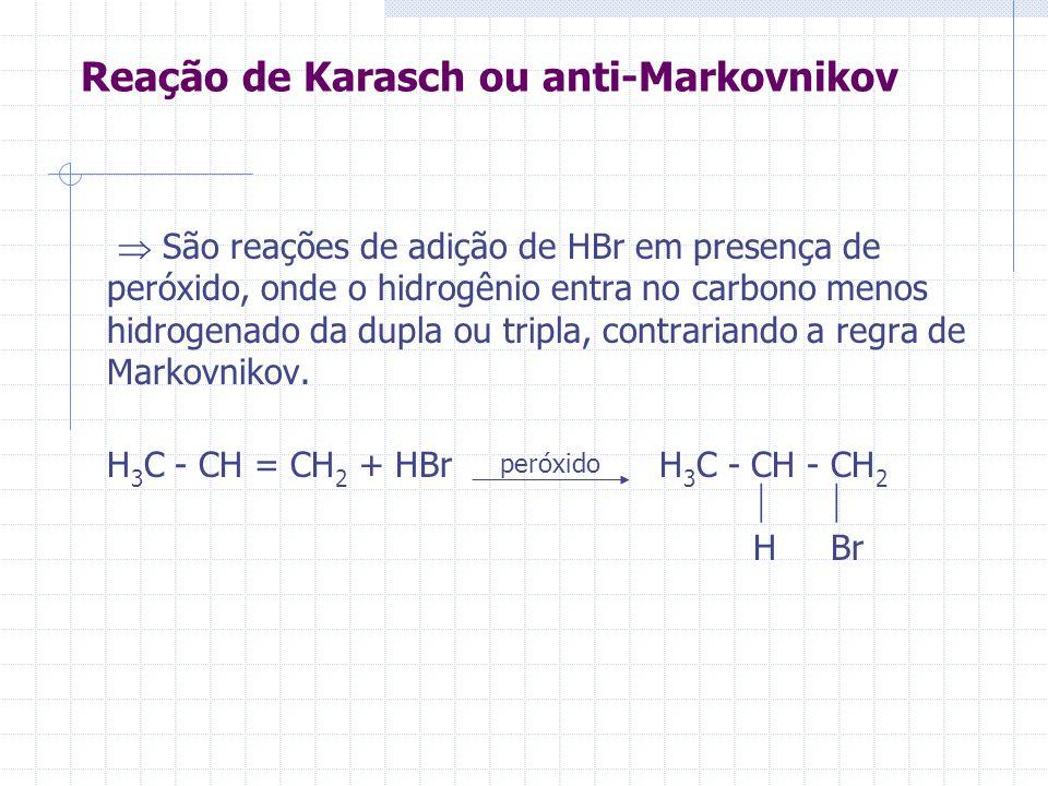 Reação de Karasch ou anti-Markovnikov