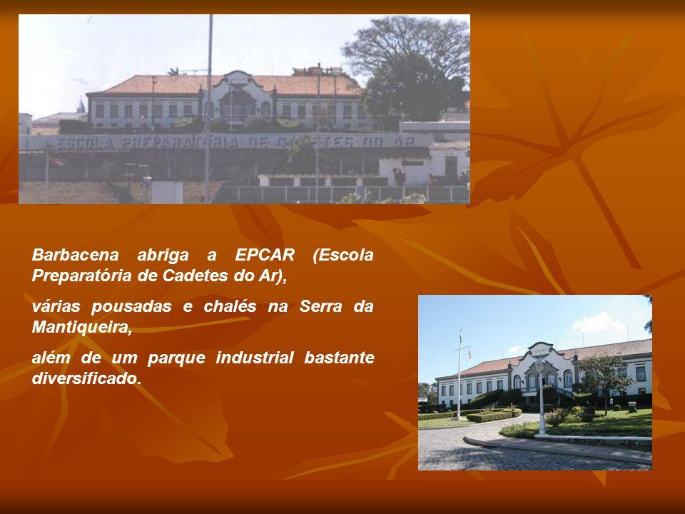 Barbacena abriga a EPCAR (Escola Preparatória de Cadetes do Ar),