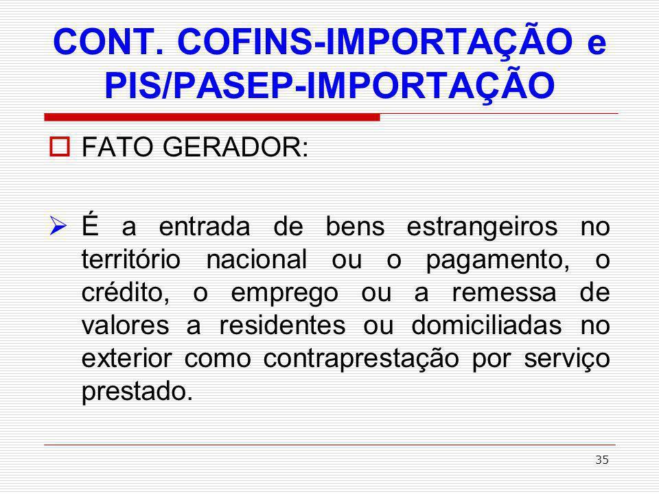 CONT. COFINS-IMPORTAÇÃO e PIS/PASEP-IMPORTAÇÃO