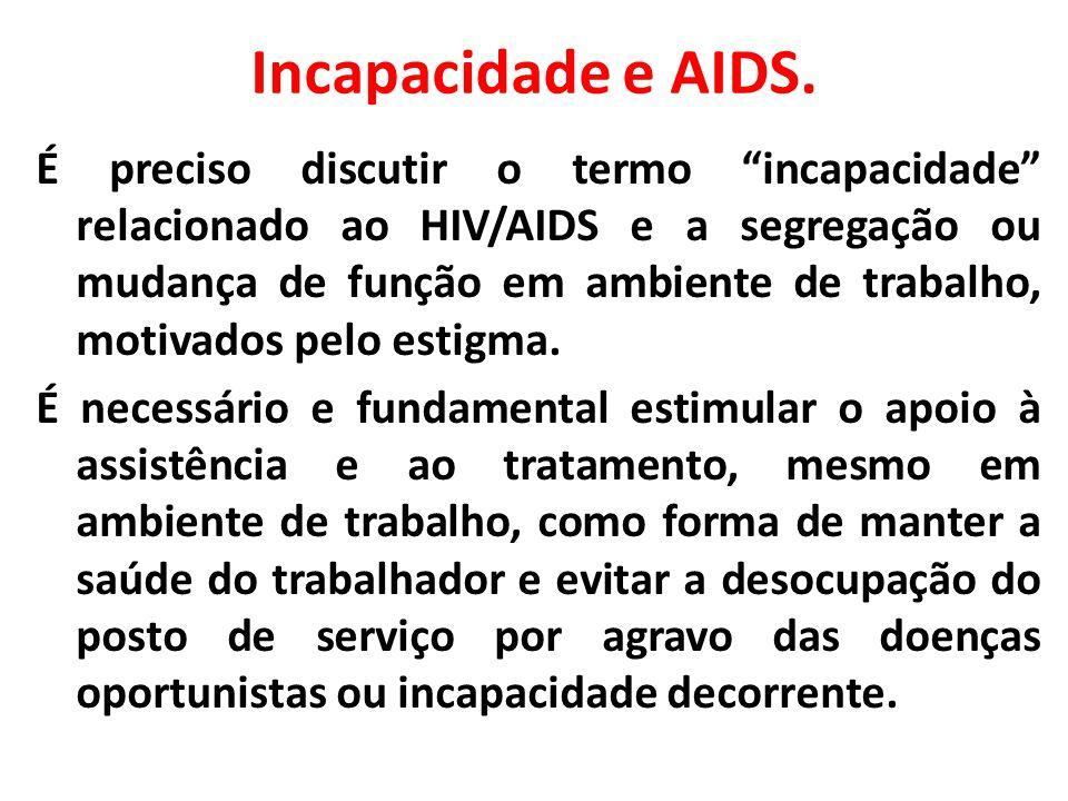 Incapacidade e AIDS.