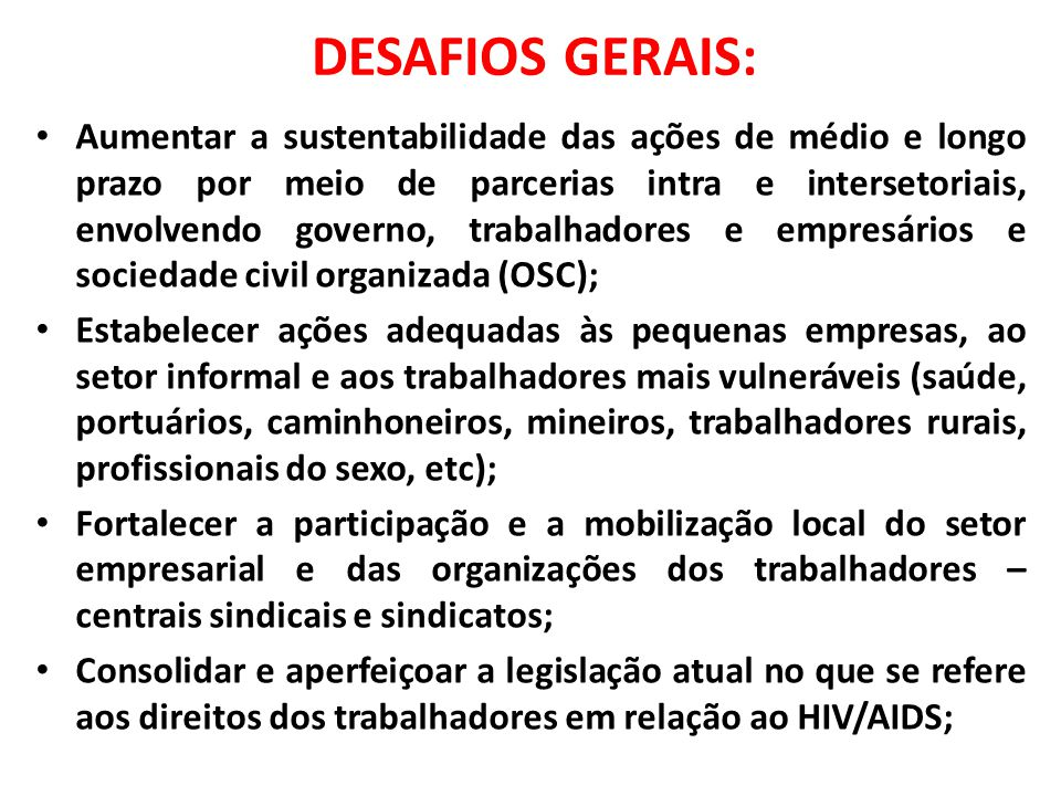 DESAFIOS GERAIS:
