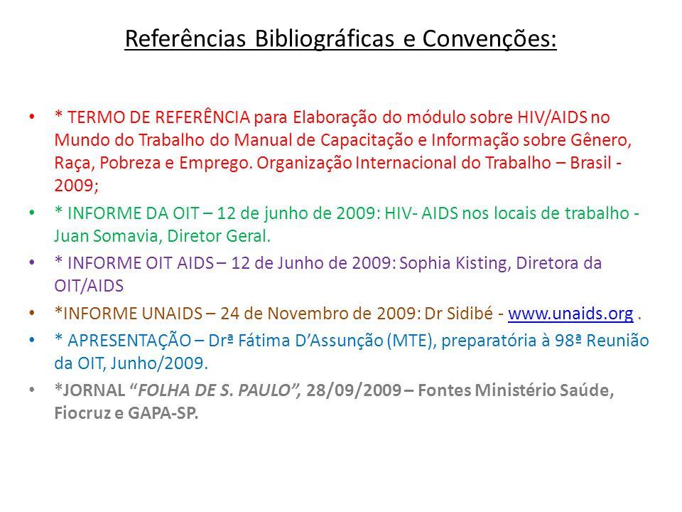 Referências Bibliográficas e Convenções: