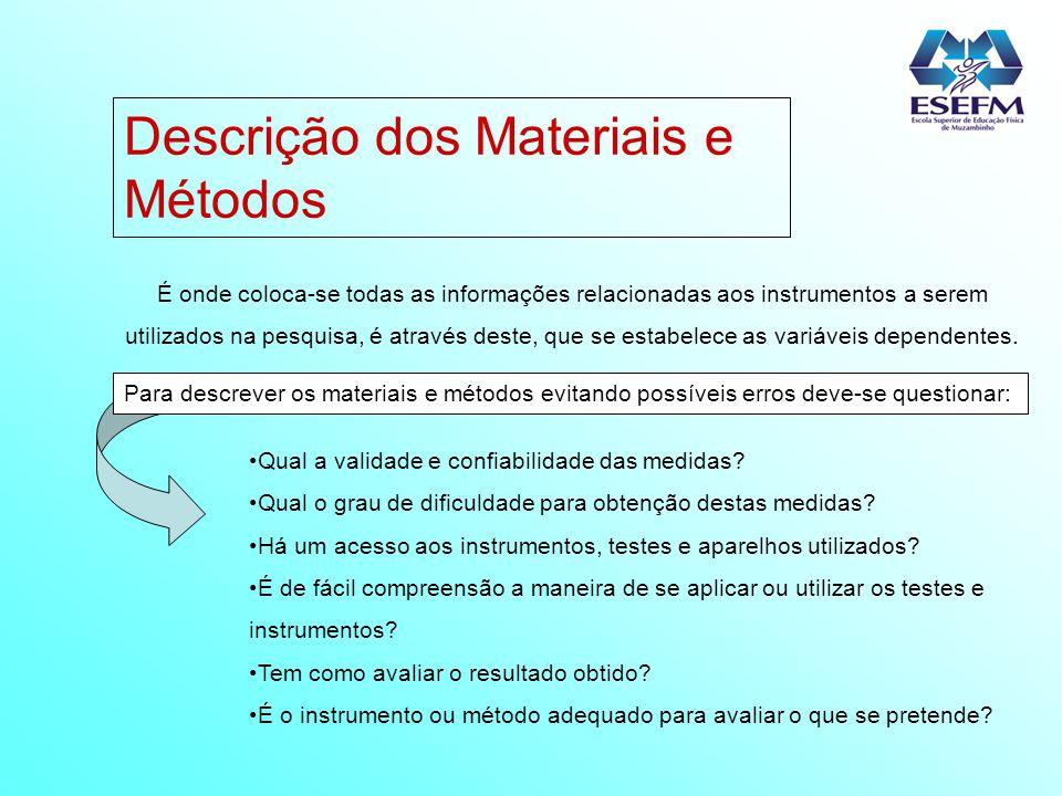 Descrição dos Materiais e Métodos