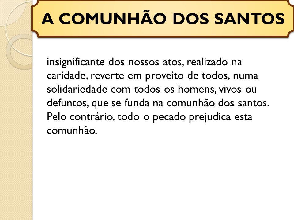 A COMUNHÃO DOS SANTOS