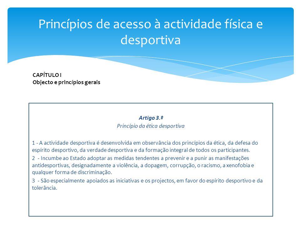 Princípios de acesso à actividade física e desportiva