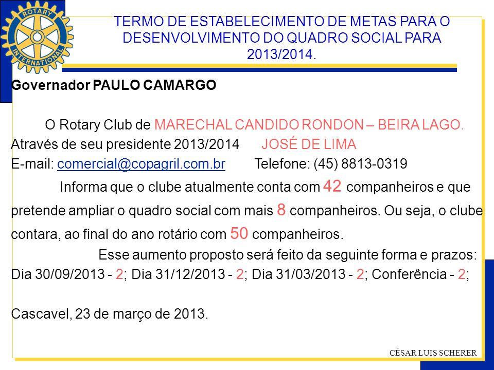 TERMO DE ESTABELECIMENTO DE METAS PARA O DESENVOLVIMENTO DO QUADRO SOCIAL PARA 2013/2014.