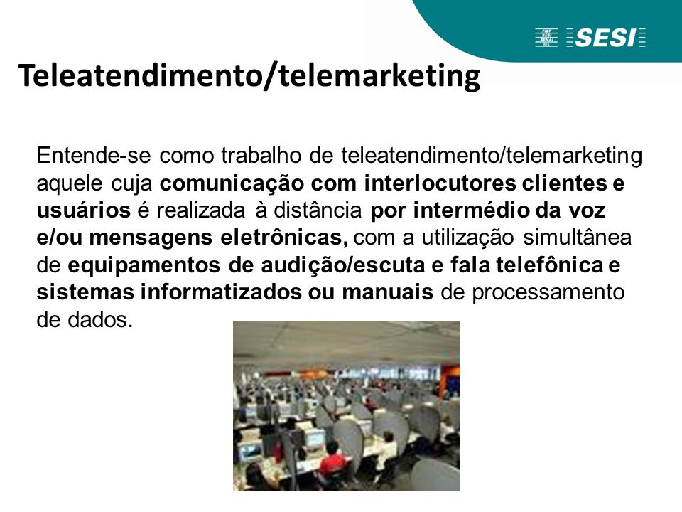 Teleatendimento/telemarketing