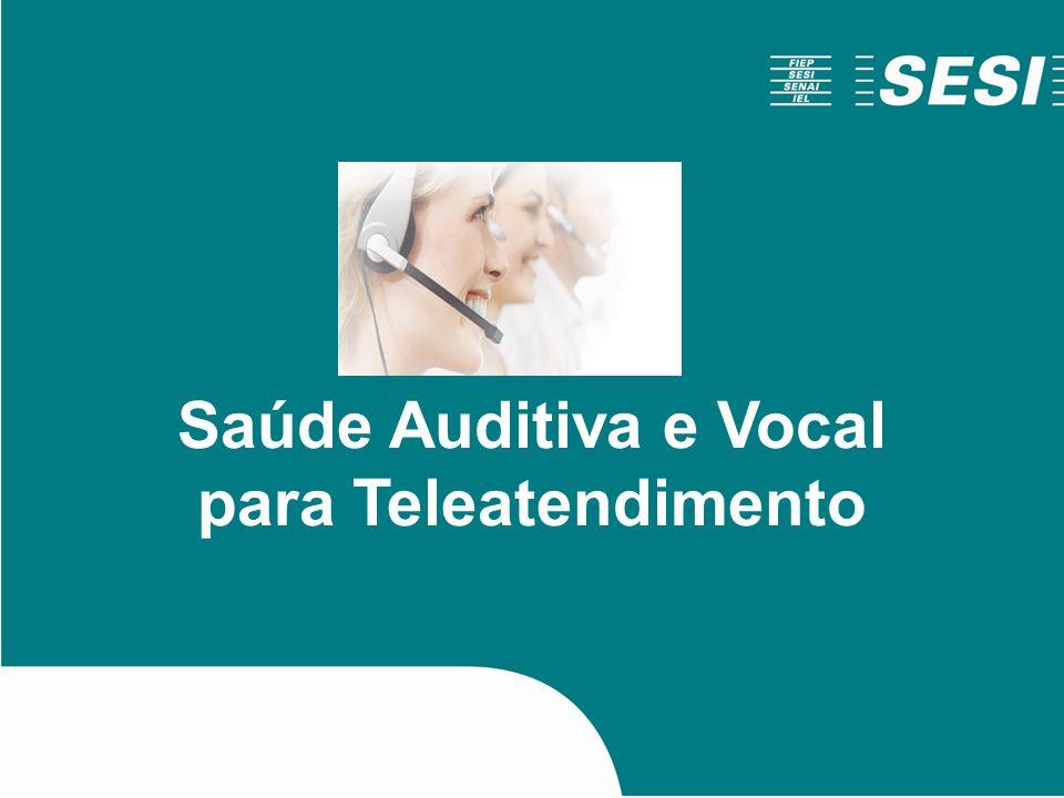 Saúde Auditiva e Vocal para Teleatendimento