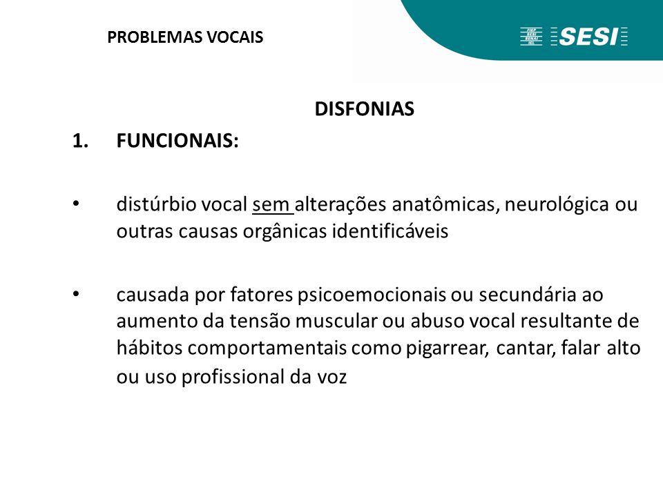 DISFONIAS FUNCIONAIS: