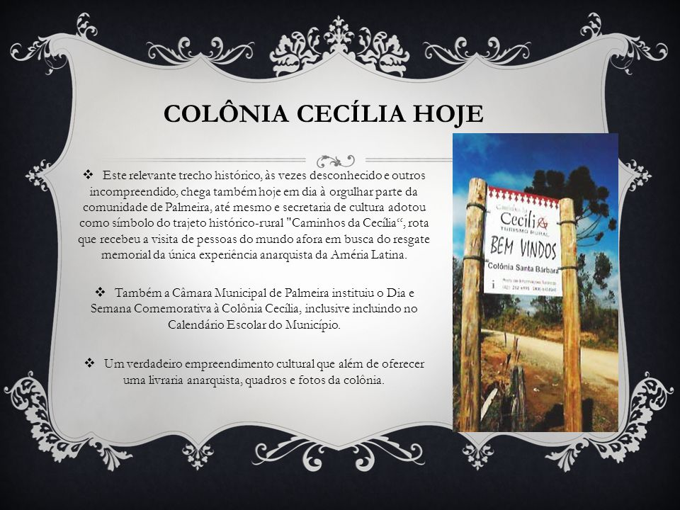 COLÔNIA CECÍLIA HOJE