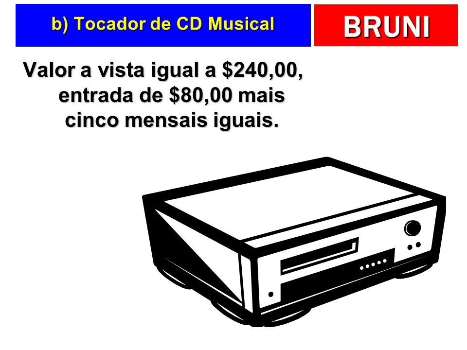 b) Tocador de CD Musical