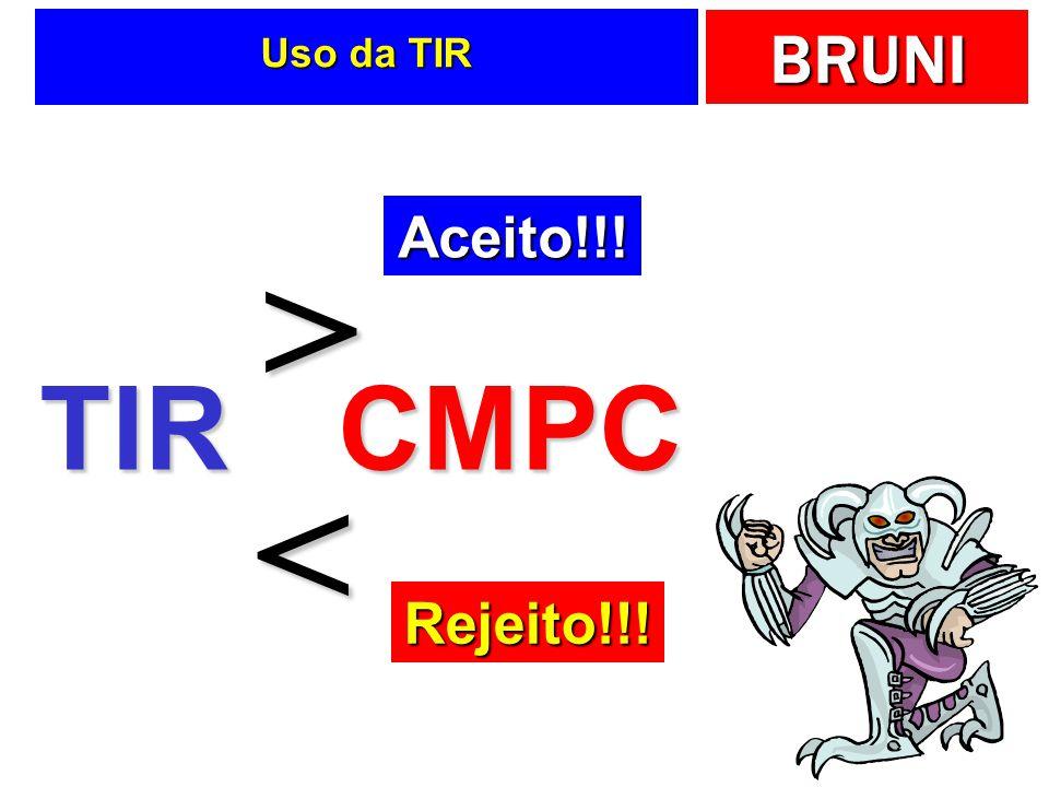 Uso da TIR Aceito!!! > TIR CMPC < Rejeito!!!