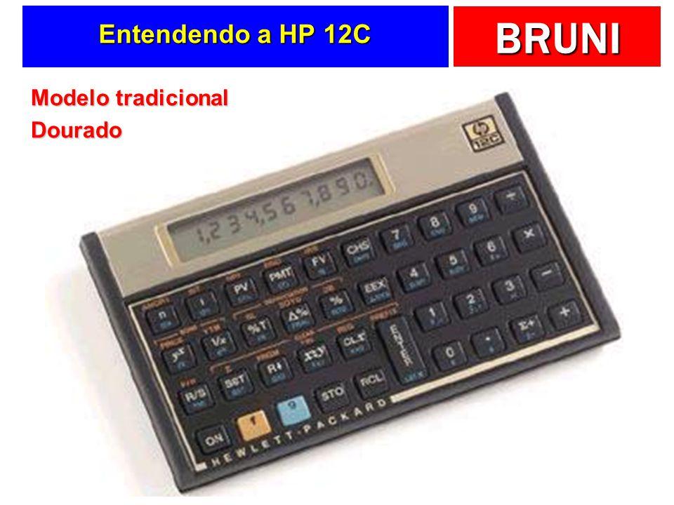 Entendendo a HP 12C Modelo tradicional Dourado
