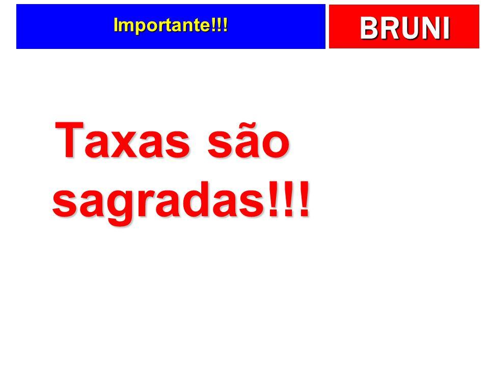 Importante!!! Taxas são sagradas!!!