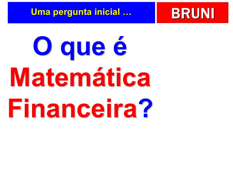 O que é Matemática Financeira