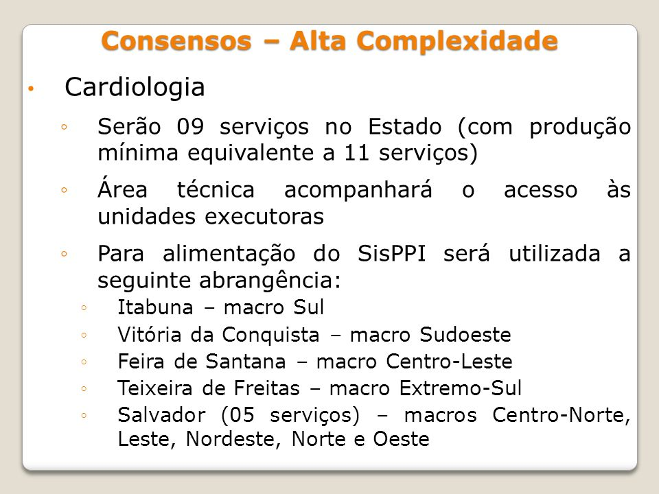 Consensos – Alta Complexidade