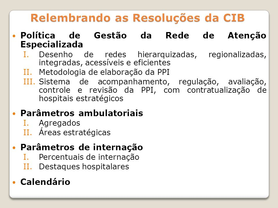 Relembrando as Resoluções da CIB