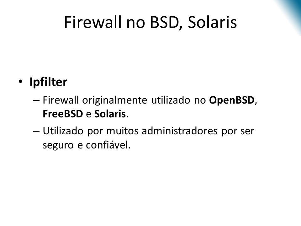 Firewall no BSD, Solaris