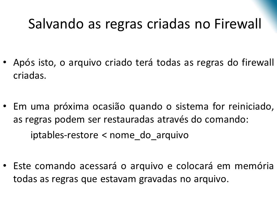 Salvando as regras criadas no Firewall