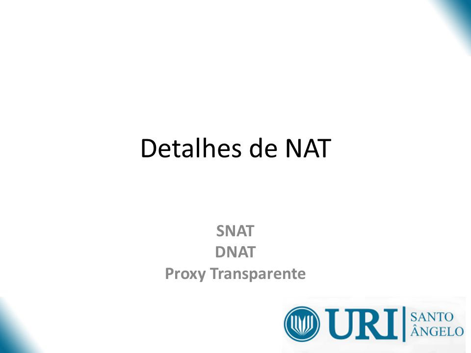 SNAT DNAT Proxy Transparente
