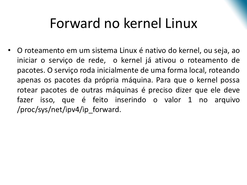 Forward no kernel Linux
