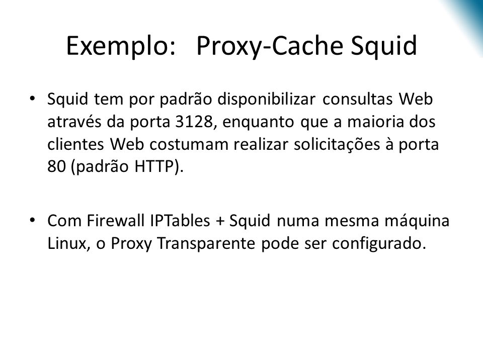 Exemplo: Proxy-Cache Squid