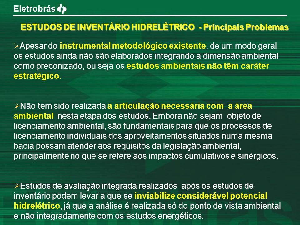 ESTUDOS DE INVENTÁRIO HIDRELÉTRICO - Principais Problemas