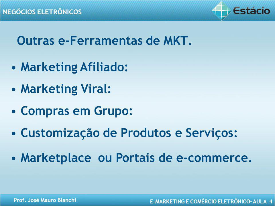 Outras e-Ferramentas de MKT.