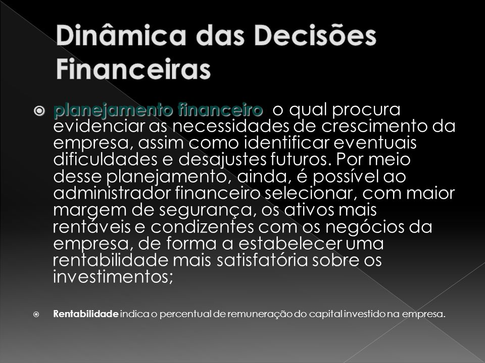 Dinâmica das Decisões Financeiras