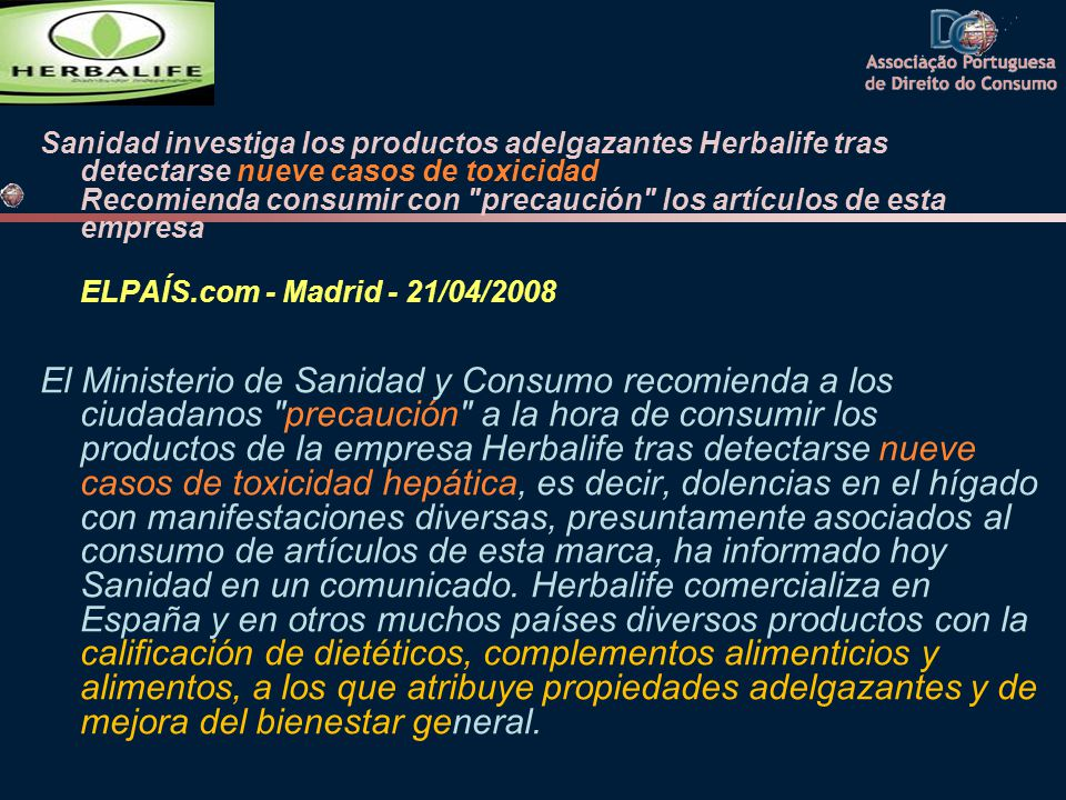 Sanidad investiga los productos adelgazantes Herbalife tras detectarse nueve casos de toxicidad Recomienda consumir con precaución los artículos de esta empresa
