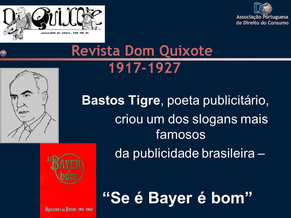 Se é Bayer é bom Revista Dom Quixote 1917-1927
