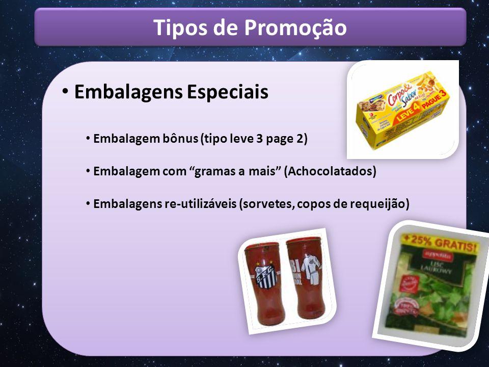 Tipos de Promoção Embalagens Especiais
