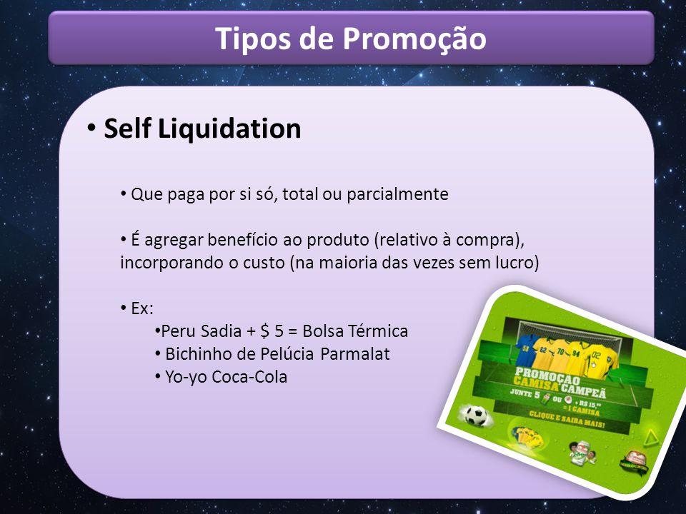 Tipos de Promoção Self Liquidation