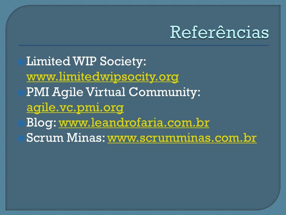Referências Limited WIP Society: www.limitedwipsocity.org