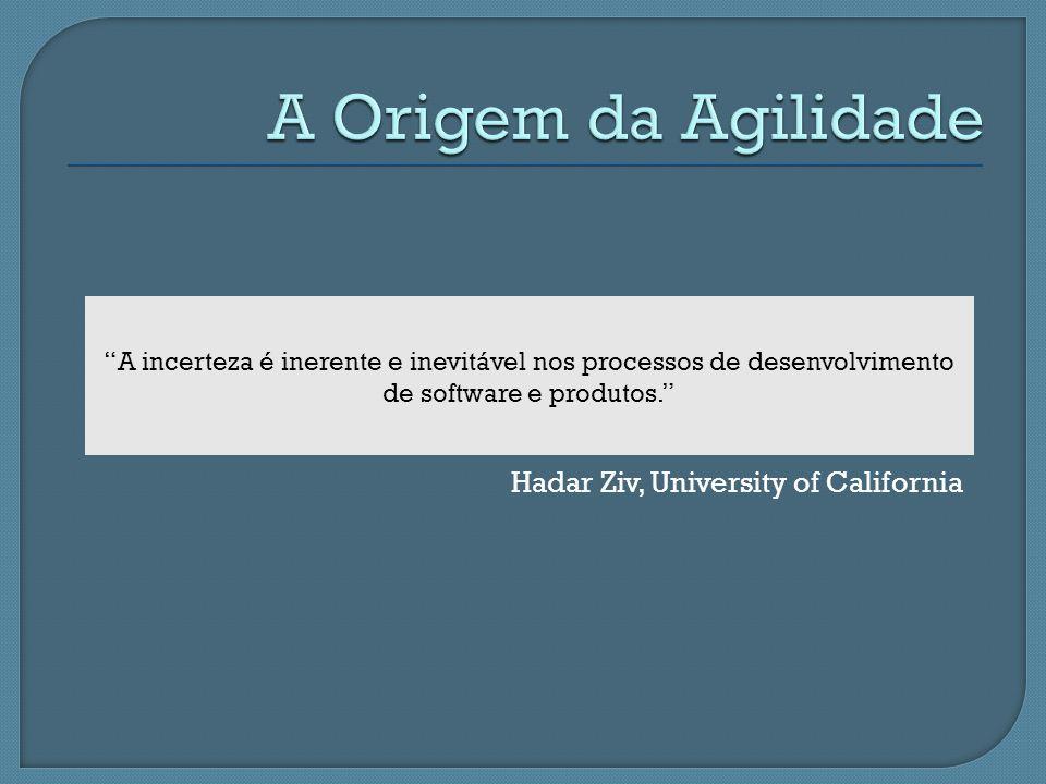 A Origem da Agilidade Hadar Ziv, University of California