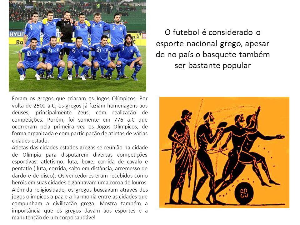 O futebol é considerado o esporte nacional grego, apesar de no país o basquete também ser bastante popular