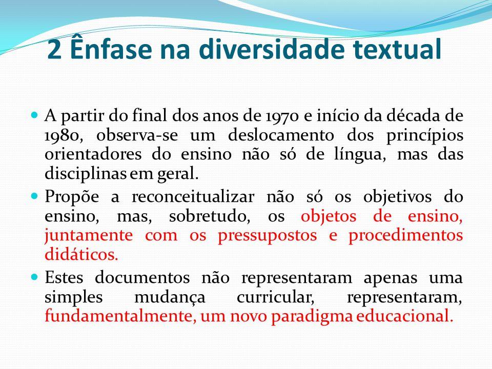 2 Ênfase na diversidade textual