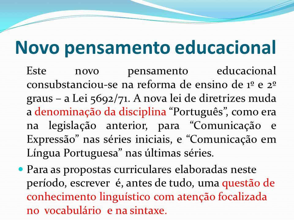 Novo pensamento educacional