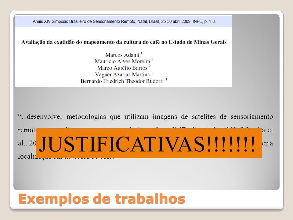 JUSTIFICATIVAS!!!!!!! Exemplos de trabalhos