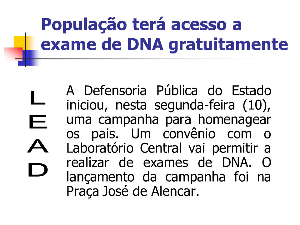 População terá acesso a exame de DNA gratuitamente