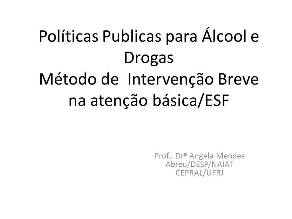 Prof.. Drª Angela Mendes Abreu/DESP/NAIAT CEPRAL/UFRJ