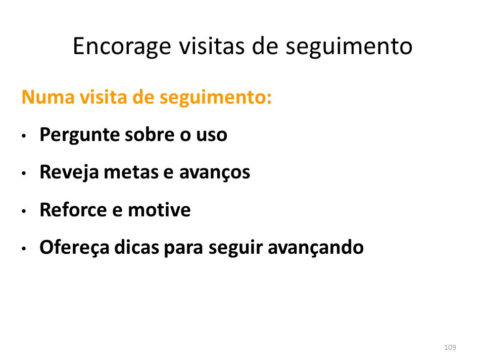 Encorage visitas de seguimento