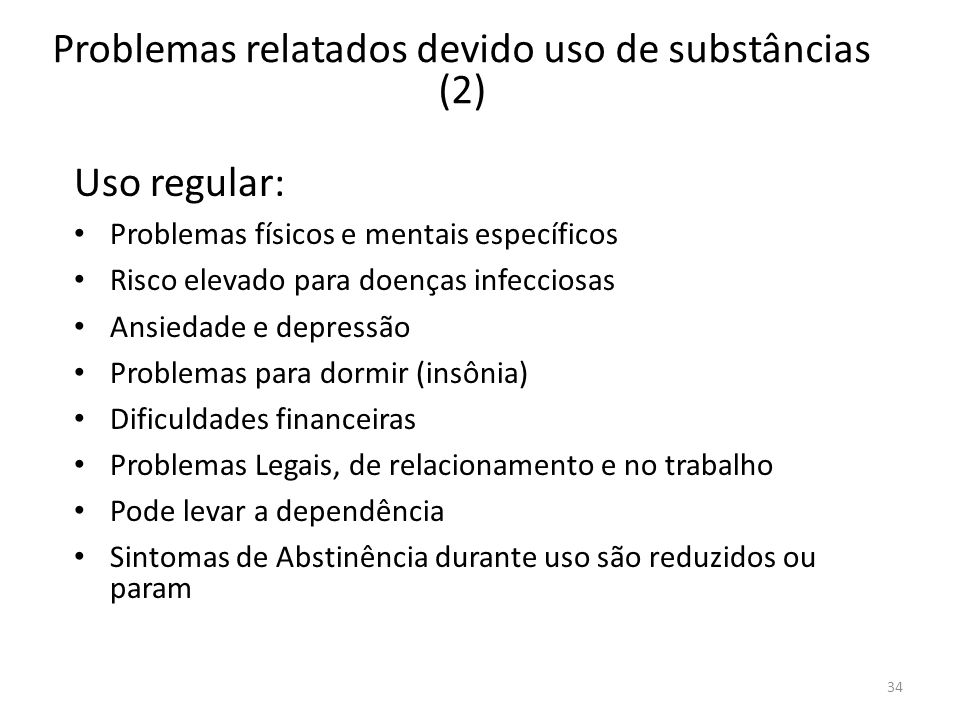 Problemas relatados devido uso de substâncias (2)