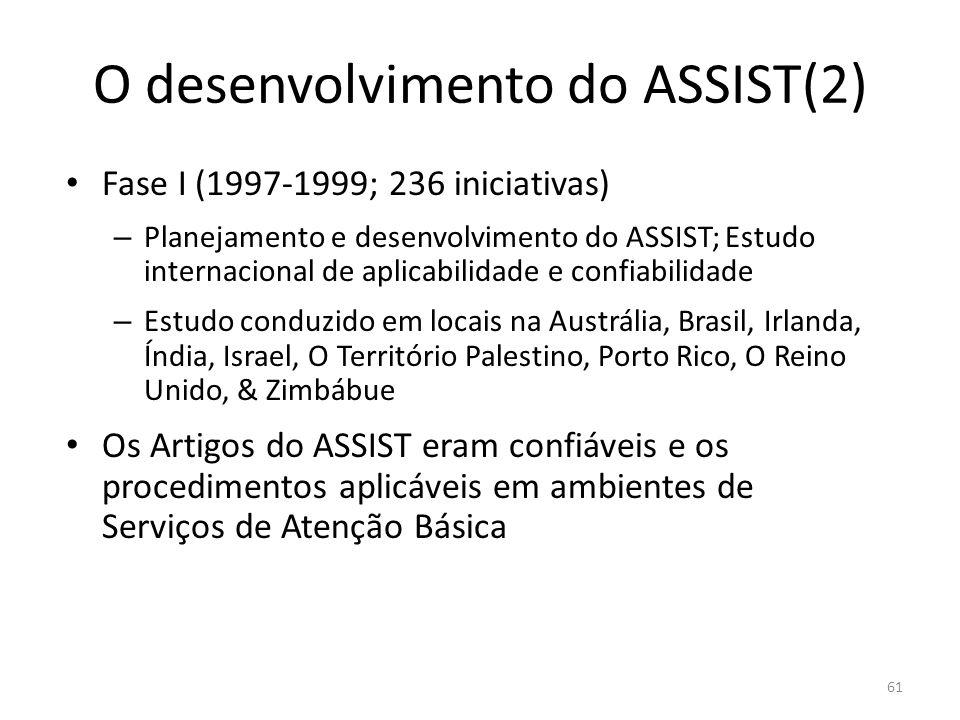O desenvolvimento do ASSIST(2)