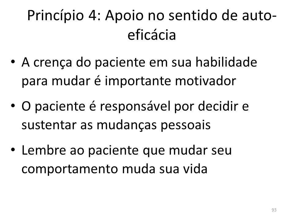 Princípio 4: Apoio no sentido de auto-eficácia