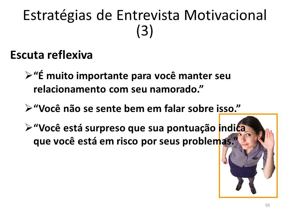 Estratégias de Entrevista Motivacional (3)