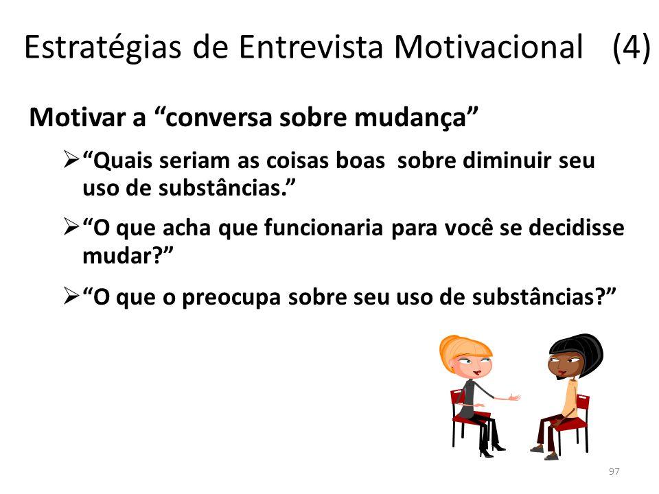 Estratégias de Entrevista Motivacional (4)