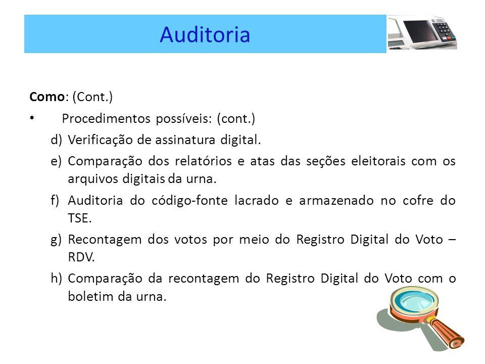 Auditoria Como: (Cont.) Procedimentos possíveis: (cont.)