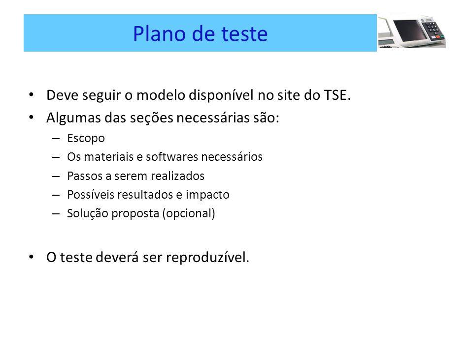 Plano de teste Deve seguir o modelo disponível no site do TSE.